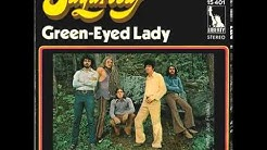 Sugarloaf - Green-Eyed Lady (Original Song HQ) 1970