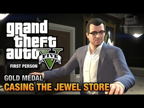 GTA 5 - Mission #11 - Casing the Jewel Store [First Person Gold Medal Guide - PS4]