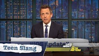 Seth Explains Teen Slang: iOS Update, Ivanka