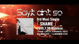 Say,it ain't so / 3rd Maxi Single Official Trailer