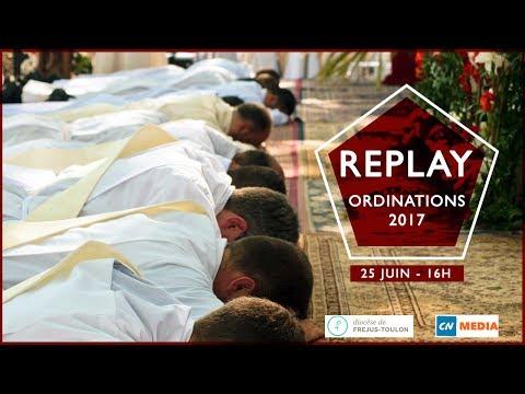 LIVE : Ordinations 2017 - Diocèse de Fréjus-Toulon