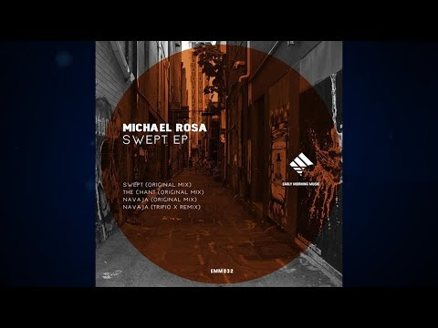 Michael Rosa - The Chant (Original Mix) [Early Morning Music]