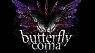 Butterfly Coma - My Silent Call