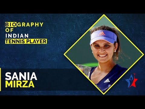 Sania Mirza Biography | Indian professional tennis player