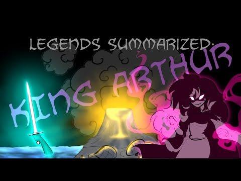 Legends Summarized: King Arthur