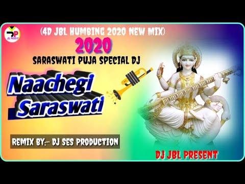 naachegi-saraswati(4d-jbl-humbing-2020-new-mix)dj-ses-production|-saraswati-puja-special-hindi-dj-|