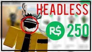 How to Become Headless in Roblox for 250 Robux