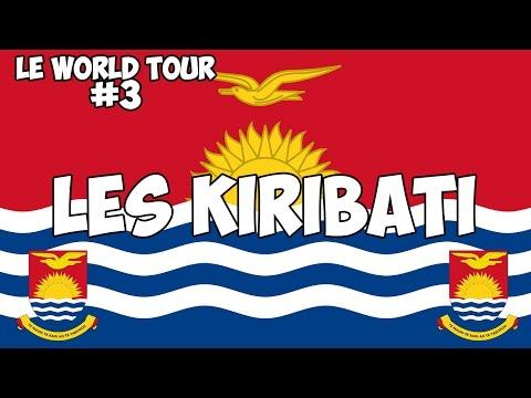LE WORLD TOUR #3 : LES KIRIBATI