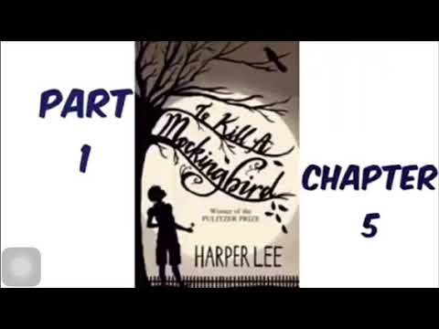 To Kill A Mockingbird By Harper Lee Part 1 Chapter 5 Audiobook Read Aloud
