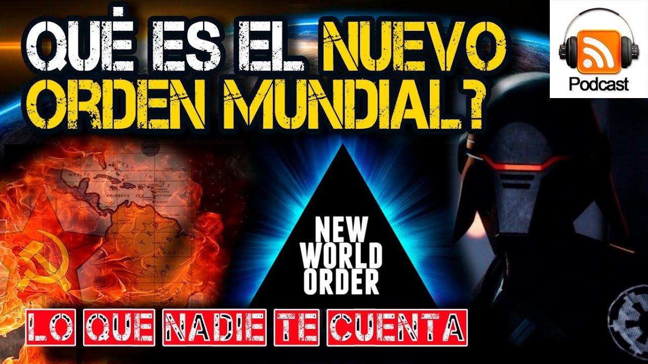 ¿Qué es el Nuevo Orden Mundial? #nom