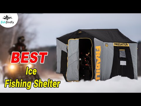 Best Ice Fishing Shelter In 2020 – Top Category Products Listed!