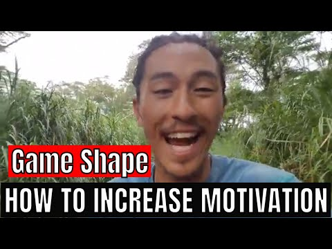 Game Shape- HOW TO INCREASE MOTIVATION