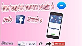 Como recuperar mensagens excluídas do Facebook pelo celular