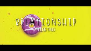 Young Thug ft. Future - Relationship [ L Y R I C S ]