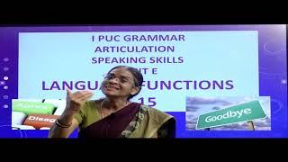 I PUC | ENGLISH |  LANGUAGE FUNCTIONS  - 09  AND 15