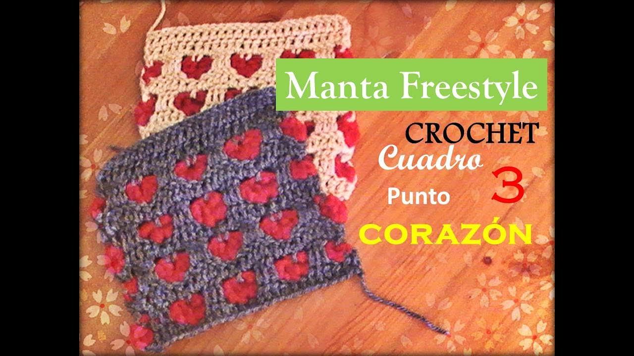 PUNTO CORAZÓN a crochet - cuadro 3 manta FREESTYLE (diestro) - YouTube