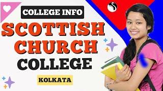 Top Colleges in India | Scottish Church College of Kolkata | Campus Area | Admission |  Courses