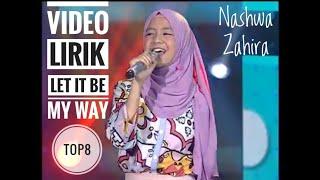NASHWA ZAHIRA LET IT BE MY WAY Indonesian Idol Junior 2018 Video dengan Lirik