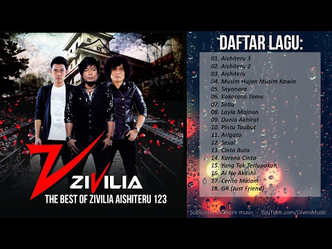 LAGU INDONESIA TERBARU 2017 | The Best of ZIVILIA Aishiteru 123