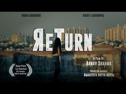 ReTurn   Award Winning Short Film   2019