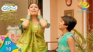 Taarak Mehta Ka Ooltah Chashmah - Episode 10 - Full Episode