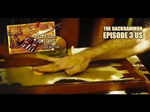 THE BACKGAMMON ☞ SAISON II - EPISODE 3 - JUST HUMANS - TURKISH DELIGHT ☜