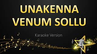Unakkenna Venum Sollu - Harris Jayaraj (Karaoke Version)