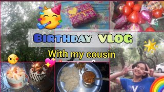 A Day In My Life With My Cousin   Birthday Vlog[Party+Gifts+Suprise+Fun]  Collab w/Cool Pro🥳