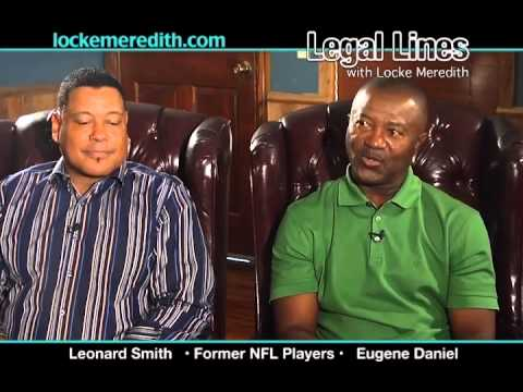 Former NFL Players, Leonard Smith & Eugene Daniel, on Legal Lines with Locke Meredith