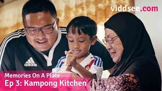 Kampong Kitchen - A Family Affair Cooked Up In The Kitchen // Viddsee.com