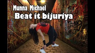 Munna Michael- Beat it bijuriya - Full video song Dance choreography