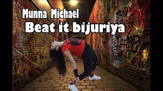 Munna Michael- Beat it bijuriya - Full video song Dance choreography
