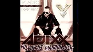 Adixx Music Yandel Feat.Farruko y Gadiel - PLAKITO Trap Remix.mp3