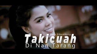 Ratu Sikumbang - Takicuah Di Nan Tarang | Lagu Minang Terpopuler ( Substitle Bahasa Indonesia)