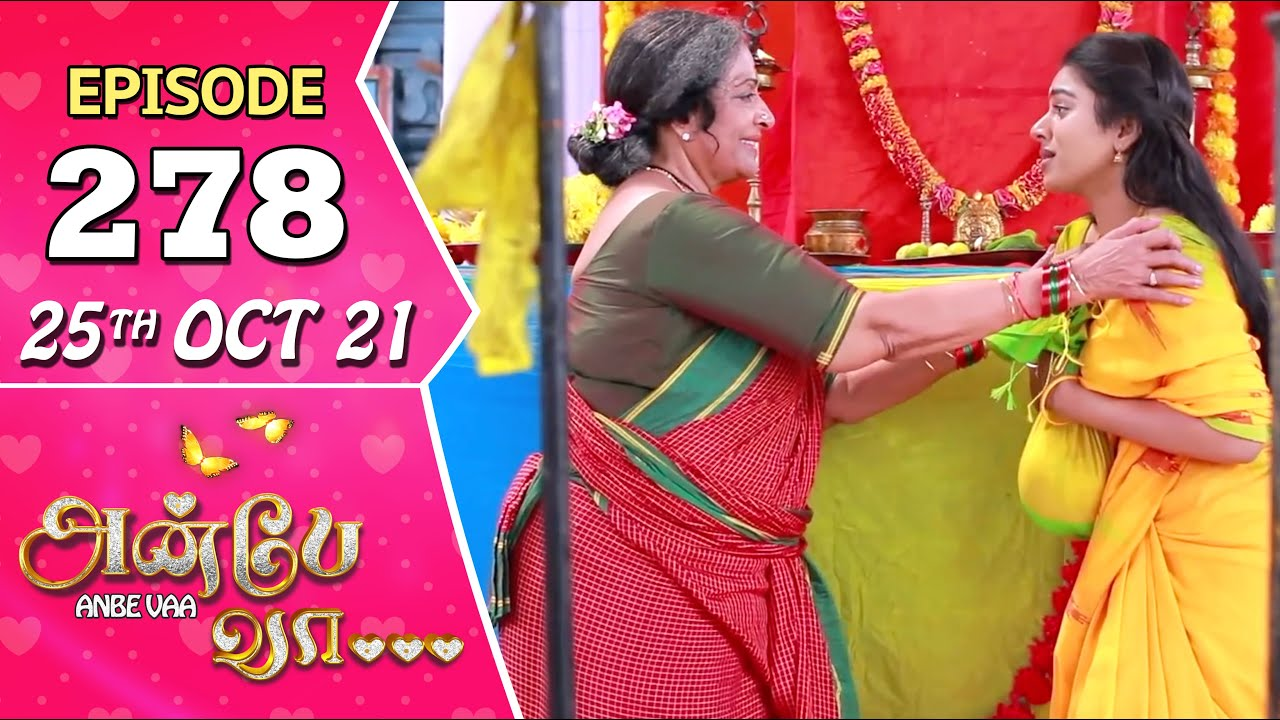 Download Anbe Vaa Serial   Episode 278   25th Oct 2021   Virat   Delna Davis   Saregama TV Shows Tamil