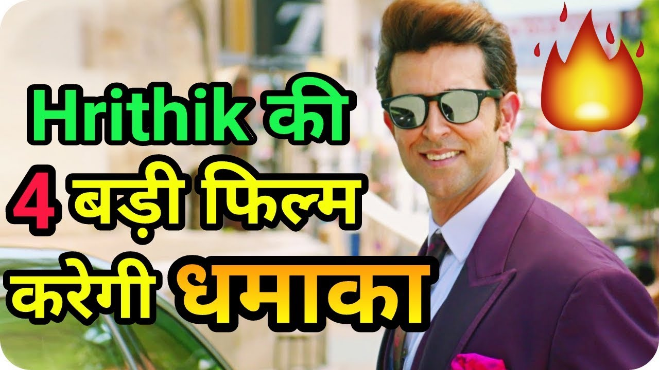 Hrithik Roshan 4 New Upcoming Movies With Release Date and Cast 2019 2020 & 2021