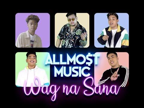 ALLMO$T - Wag Na Sana (ft. Peso Mercado) [Official Music Video]