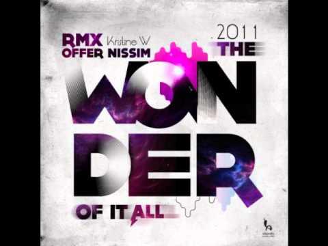 Kristine W. - The Wonder Of It All ( Offer NissiM 2011 Remix)