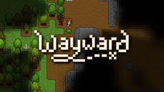 """Wayward Beta 2.4 #1 """"Starter Quest"""""""