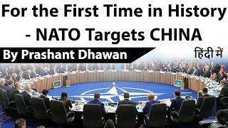 For the First Time in History - NATO Targets CHINA Current Affairs 2019 #UPSC