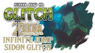 Infinite Jump & Sidon Glitch - Breath of the Wild Glitches - Son of a Glitch - Bonus Episode