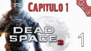 Dead Space 3 | Parte 1 | Español