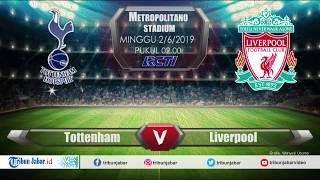 LIVE STREAMING RCTI Final Liga Champions Tottenham VS  Liverpool