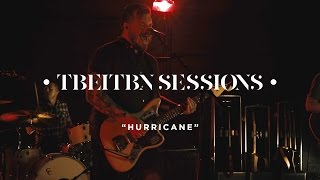 Thrice - Hurricane (TBEITBN Sessions)