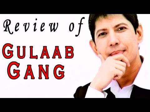 Gulaab Gang  -  Movie Review