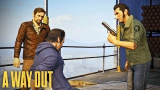 A Way Out - Co-op 5 - Rooftop Rumble