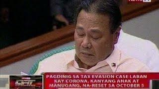 QRT: Pagdinig sa tax evasion case vs Corona, kanyang anak at manugang, na-reset sa OCt. 5