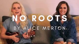 Baixar No Roots by Alice Merton (Cover) ft. Aubrey DeMedio