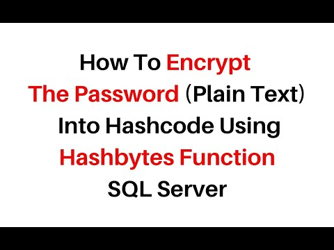 How To Encrypt Password Or String In Sql Server Using Hashbytes