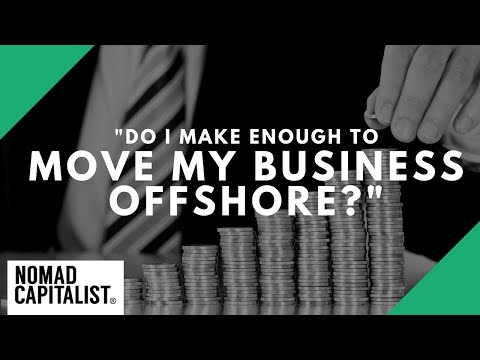 """Do I Make Enough to Move My Business Offshore?"""